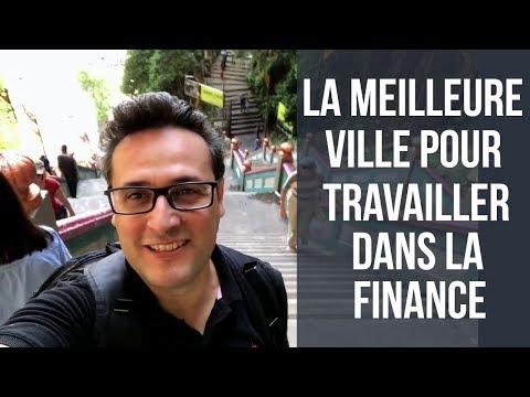 La meilleure ville pour travailler dans la finance - Londres, Paris, New York, Dubaï, 🇭🇰 , 🇸🇬