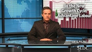 In the New Growth Cycle: Advantage Labour - February 13, 2014