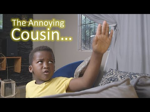 Luh & Uncle - The annoying Cousin