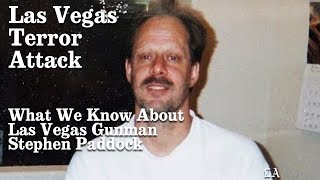 What We Know About Las Vegas Gunman Stephen Paddock | Los Angeles Times