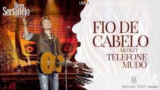 Michel Teló  - Pout Pourri - Telefone Mudo e Fio de Cabelo | DVD Bem Sertanejo