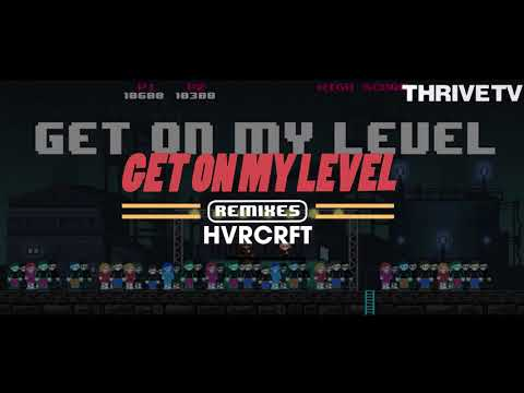 SAYMYNAME – Get On My Level (ft. Kevin Flum) (HVRCRFT Remix) (Official Audio)