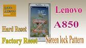 Lenovo A850 Reset Eazy Hard Reset And PatternYoutube - YouTube