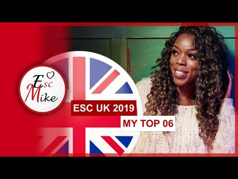 Eurovision United Kingdom 2019: You Decide - My Top 6 [With RATING]