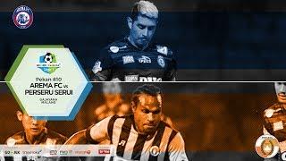 Cuplikan Pertandingan Liga 1 Arema FC vs Perseru Serui 10 Juni 2017