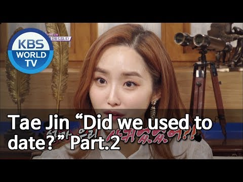 """Tae Jin """"Did We Used To Date?"""" Part.2 [Happy Together/2019.05.23]"""