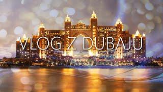 Wakacje 2016| Wyjazd do Hotelu Atlantis w Dubaju !!!