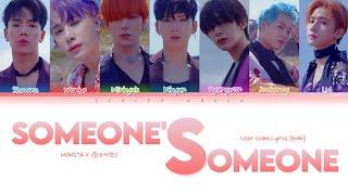 MONSTA X (몬스타엑스) - SOMEONE'S SOMEONE [Color Coded Lyrics (EN…