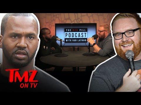 Josh Denny Drop's N-Bombs On The Red Pill Podcast | TMZ TV
