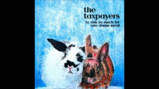 The Taxpayers To Risk So Much for One Damn Meal Full Album MP3