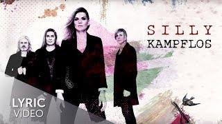 Silly - Kampflos (Lyric Video)