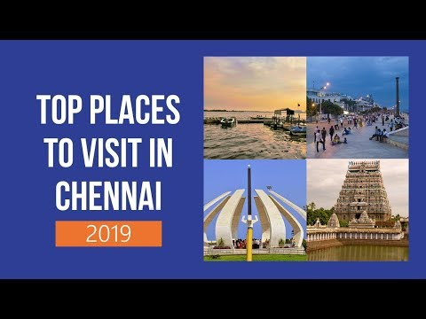 Top Places To Visit In Chennai With Friends (2018)