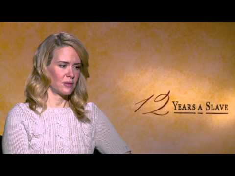 Sarah Paulson on 12 Years a Slave  ON THE THEME OF HOPE