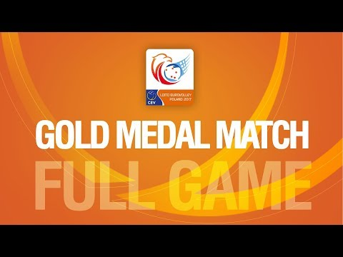 Germany vs. Russia   Gold Medal Match   LOTTO EUROVOLLEY POLAND 2017