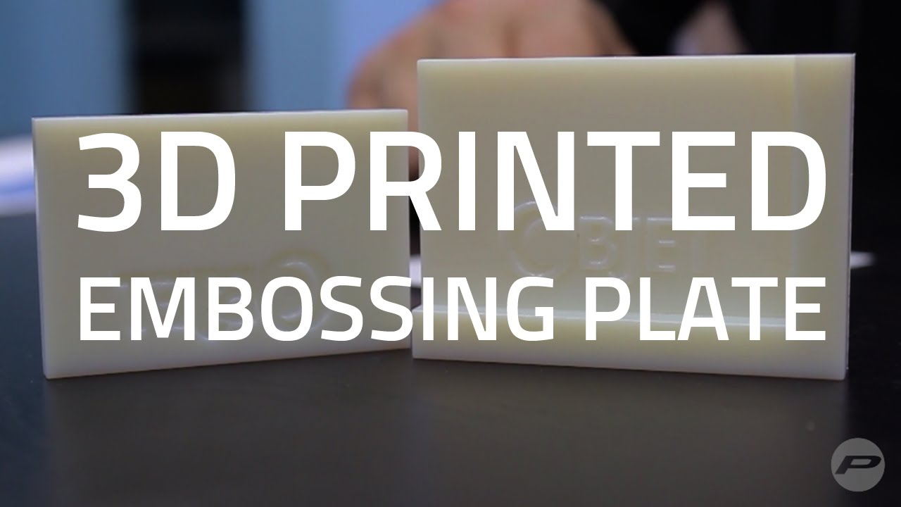 3D Printing Embossing Plates with Polyjet Technology - YouTube