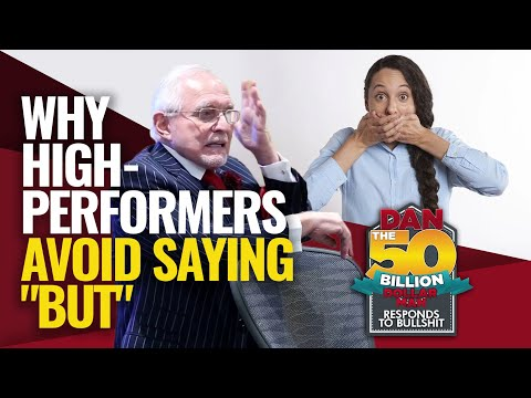 "WHY HIGH PERFORMERS AVOID SAYING ""BUT"" 