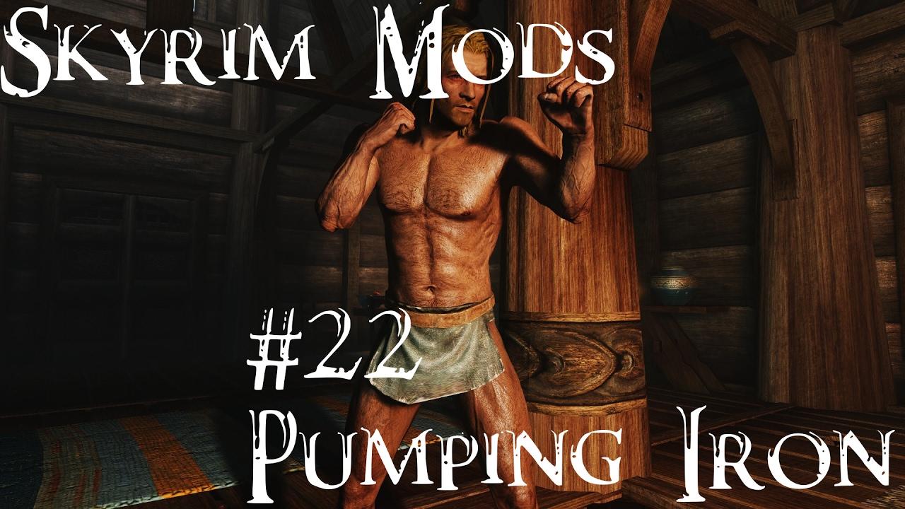 Skyrim pumping iron
