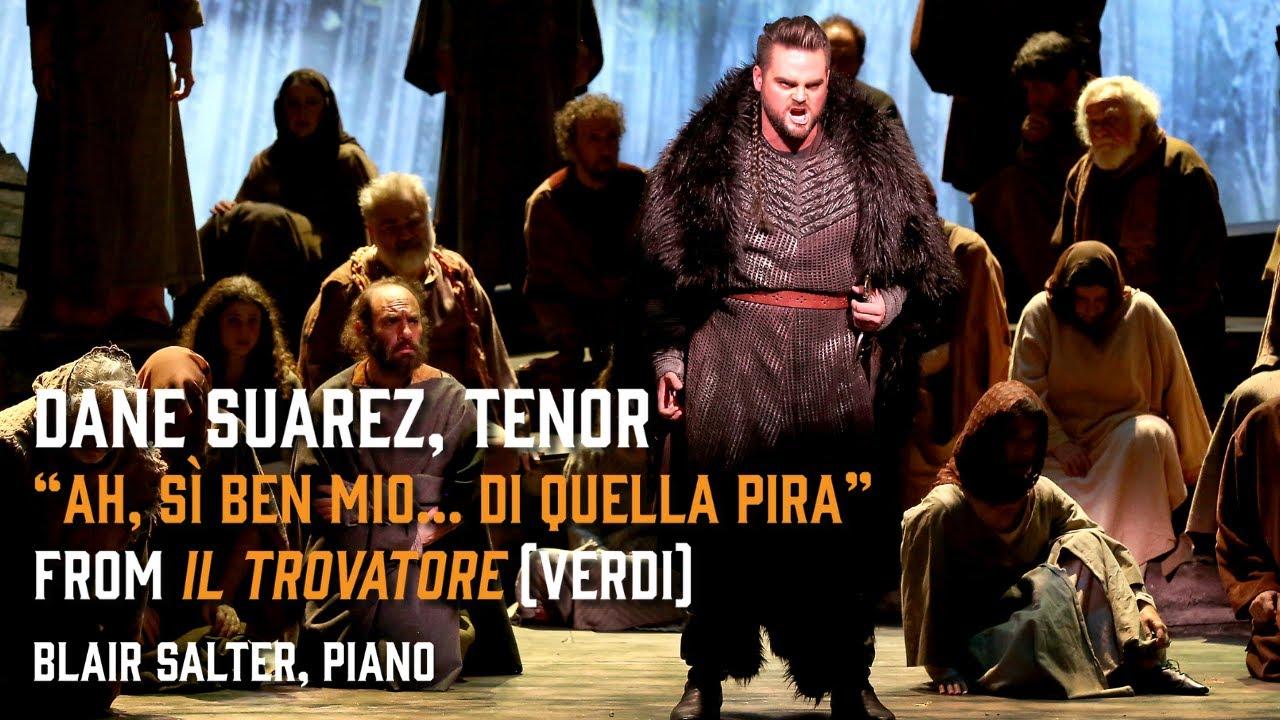 """""""Ah, sì ben mio... Di quella pira"""" from Il trovatore (Verdi) - Dane Suarez, tenor - 11/29/20"""