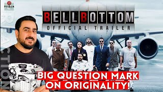 BellBottom | Official Trailer | Akshay Kumar | Pakistani Reaction | IAmFawad