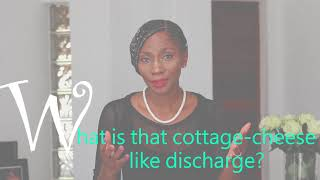 What Is That Cottage Cheese Like Discharge | Vaginal Discharge | #MyFirstGynae
