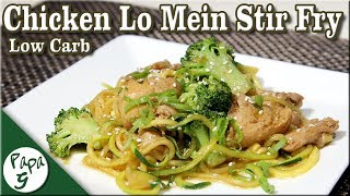Low Carb Chinese Chicken Lo Mein Stir Fry Recipe