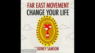 Far East Movement ft. Sidney Samson & Flo Rida - Change Your Life (Beaterbloc3r Remix)
