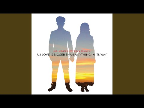 Love Is Bigger Than Anything In Its Way (HP. Hoeger Rusty Egan Drift Away Mix)