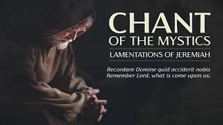 Chant of the Mystics: Sad Gregorian Chant \
