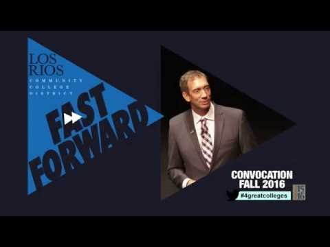 fast-forward:-los-rios-colleges-convocation---fall-2016