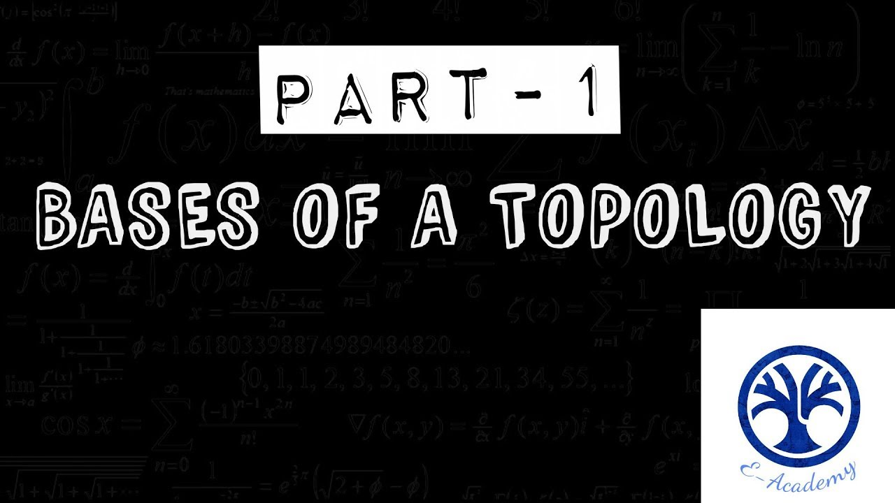 basis of topology | DEFINITION + EXAMPLE