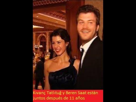Kıvanç Tatlıtuğ y Beren Saat están juntos después de 11 años