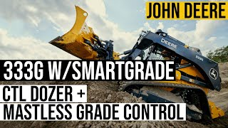 Deere's New 333G CTL With SmartGrade Has Dozer Mode and Integrated Grade Control