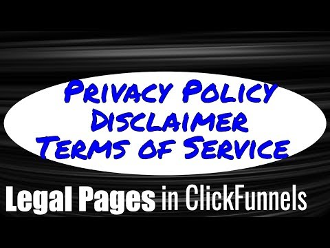 how-to-set-up-legal-pages-(disclaimer,-privacy-policy,-terms-of-service)-in-clickfunnels---tutorial