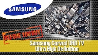 Samsung Curved  UHD TV - Ultra High Definition Television [UHDTV - Ultra HDTV  4320p]