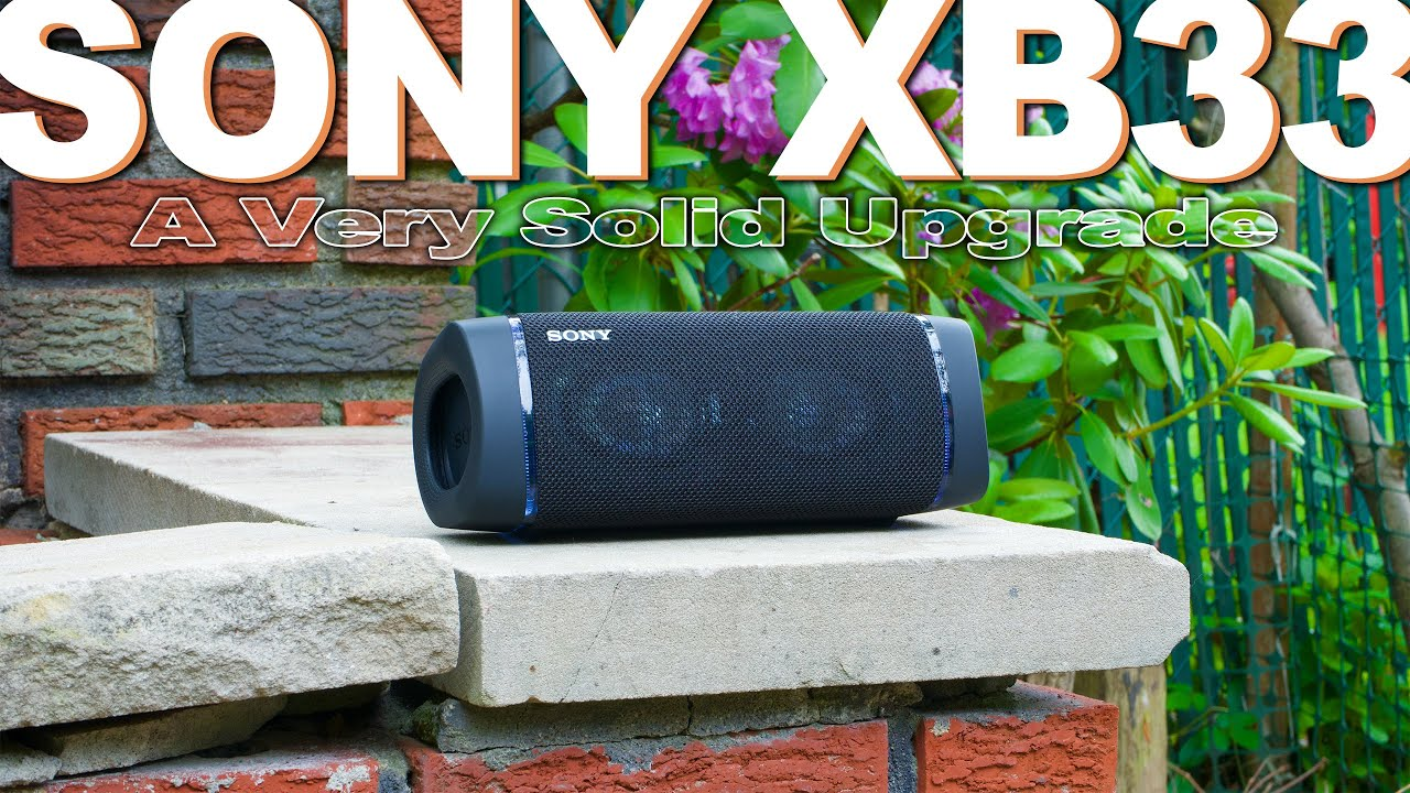 Sony Xb33 Review Compared To Sony Xb32 Youtube