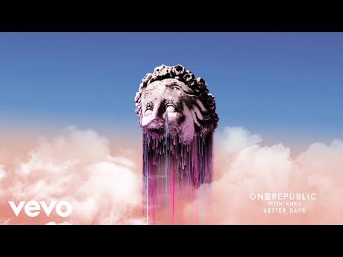 OneRepublic, KHEA - Better Days - Mejores Dias (Audio)