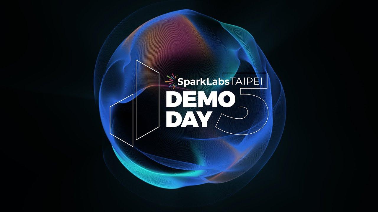SparkLabs Taipei DemoDay 5 Opening Video
