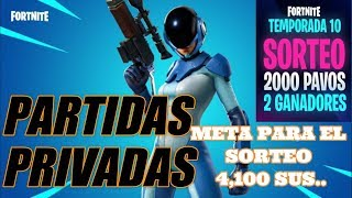 ✔️🔴 PRIVATE PARTIES #REGALANDO PASS. ZIEL 4.100-AWARDS!#SKIN-FORTNITE FÜR ABONNENTEN✔️