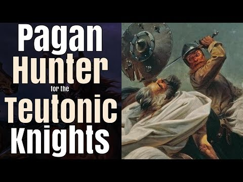 Martin von Golin: Pagan Hunter for the Teutonic Knights