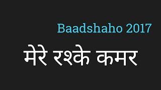 Gambar cover Mere Rashke Kamar Lyrics Hindi मेरे रश्के कमर by PK