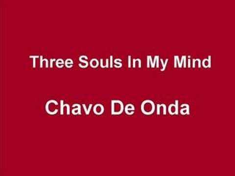 El TRI - Chavo De Onda (1973) Three Souls In My Mind