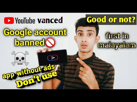 youtube vanced app safe or not?||google account ban||terminate youtube channel||Don't use this app