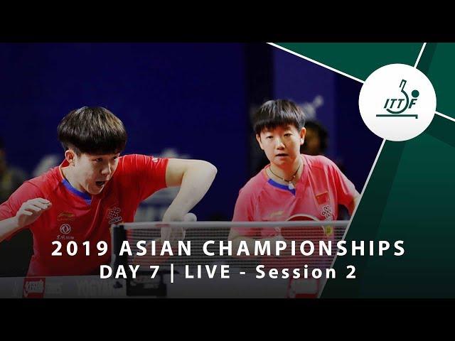 2019 ITTF-ATTU Asian Championships | DAY 7 - LIVE (Session 2)