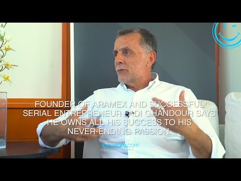 Fadi Ghandour - Passion Made Him One of The Region's Legendary Entrepreneurs - Passion Sundays