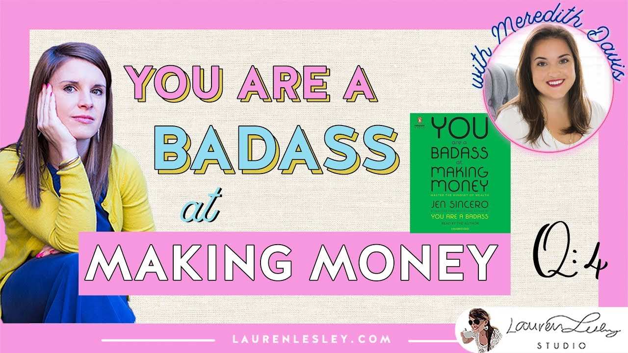 You Are A Badass At Making Money By Jen Sincero Book Club