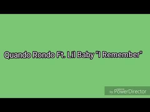 Quando rondo (ft. Lil baby) - I remember official lyrics