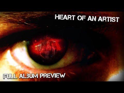 HEART OF AN ARTIST (FULL ALBUM) PREVIEW
