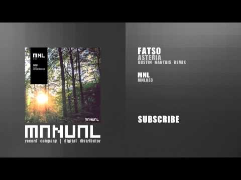 Fatso - Asteria (Dustin Nantais remix)