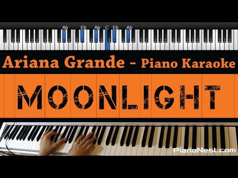 Ariana Grande - Moonlight - Piano Karaoke / Sing Along / Cover with Lyrics