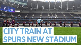 CITY TRAIN AT SPURS NEW STADIUM